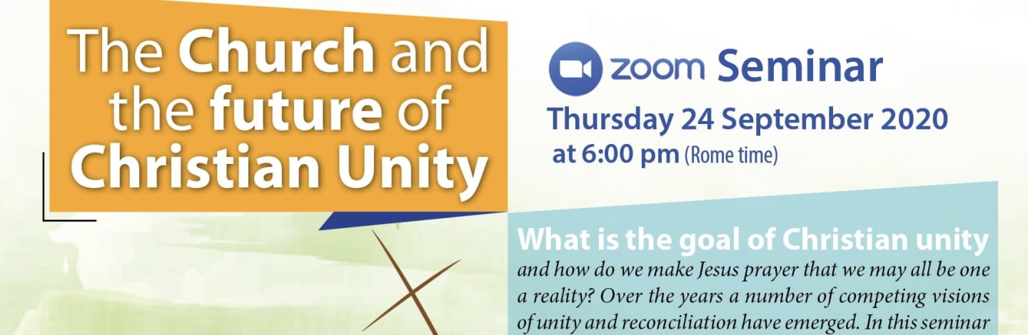 Zoom Seminar 24 September: The Church and the Future of Christian Unity